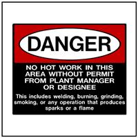 Danger: No Hot Work